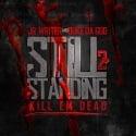 J.R. Writer - Still Standing 2 mixtape cover art