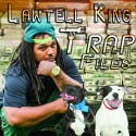 LawTellKing - Trap Files mixtape cover art