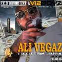 Ali Vegaz - I Got It From Trappin mixtape cover art