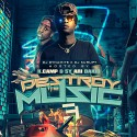 Destroy The Music 3 (Hosted By K Camp & Sy Ari Da Kid) mixtape cover art