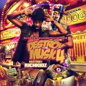 Destroy The Music 4 (Hosted By Rich Kidz) mixtape cover art