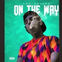 Loui Kavano - On The Way mixtape cover art