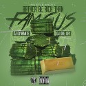 Rather Be Rich Then Famous mixtape cover art