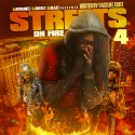 Streets On Fire 4 mixtape cover art