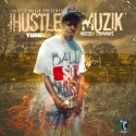 Yung D - I Hustle Muzik mixtape cover art