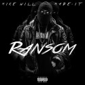 Mike WiLL Made-It - Ransom mixtape cover art