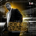 T2DAY - Going Places mixtape cover art