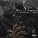 4Nick - Back 2 Business mixtape cover art