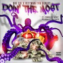 Big Tig & HittMan Tha Genius - Doin The Most mixtape cover art