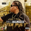 Nell Corleone - Let'em Have It mixtape cover art