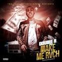 Rvch Raxxz - Make Me Rvch mixtape cover art