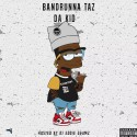 BandRunna Taz - Da Kid mixtape cover art
