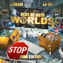 Best Of Both Worlds (CIAA Edition) mixtape cover art