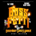Boss Fetti - Everybody Luvs A Winner mixtape cover art