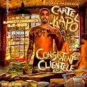 Cartel Capo - #ConsistentClientele mixtape cover art