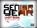 Cellus Hale - Senior Year (Last Risk) mixtape cover art