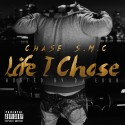 Chase - Life I Chose mixtape cover art