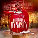 Coach Cain - Building Of A Dynasty mixtape cover art