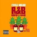 Cooli Highh - R&B (Reefer & Booze) mixtape cover art