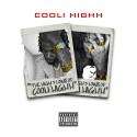 Cooli Highh - The Highh's And Lows Of Cooli Highh mixtape cover art