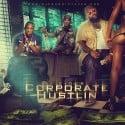 Corporate Hustlin' mixtape cover art