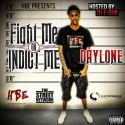 Daylone - Fight Me Or Indict Me mixtape cover art