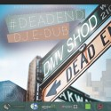 Dmv Shod - #DeadEnd mixtape cover art