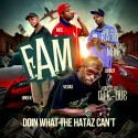 F.A.M - Doin What The Haters Can't mixtape cover art