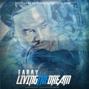 Faray - Living The Dream mixtape cover art