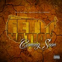 Fettti Nation - Coming Soon mixtape cover art