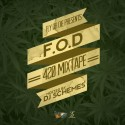 F.O.D - #420Mixtape mixtape cover art