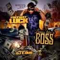 Freeway Luck - Livin Like A Boss mixtape cover art