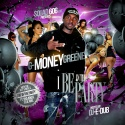 G-Money Greene - I Be In The Party mixtape cover art