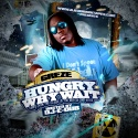 Greze - Hungry Why Wait mixtape cover art