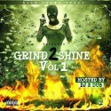 Grind 2 Shine mixtape cover art