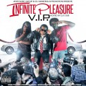 Infinite Pleasure - V.I.P. mixtape cover art