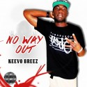 Keevo Breez - #NoWayOut mixtape cover art