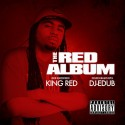 King Red - The Red Album mixtape cover art