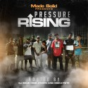 Made Solid - Pressure Rising mixtape cover art