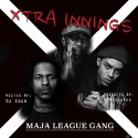 Maja League Gang - #XtraInnings mixtape cover art