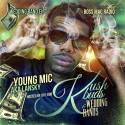 Mic Lansky - Kush Buds & Wedding Bands mixtape cover art