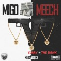 Migo Meech - Sorry 4 The Bank mixtape cover art