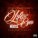 Moose - Life Through My Eyes mixtape cover art