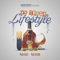 No Sleep Lifestyle mixtape cover art