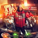 Only 4 Da Traps mixtape cover art