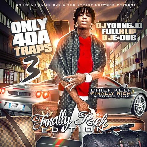 Only 4 Da Traps 3 (Finally Rich Edition) mp3(Listen or Download to Full Album