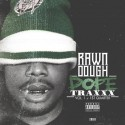 Rawn Dough - DopeTraxxx (1st Quarter) mixtape cover art