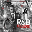 R&B Killers mixtape cover art