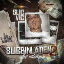 Slic Vic - Slicbinladen Part II mixtape cover art