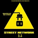 Street Network 2.5 (#WeAreTheStreetz) mixtape cover art